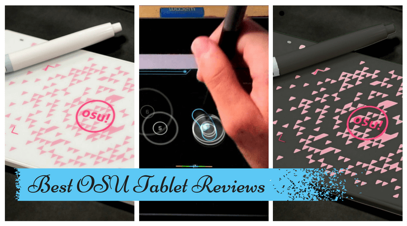 Best OSU Tablet Reviews