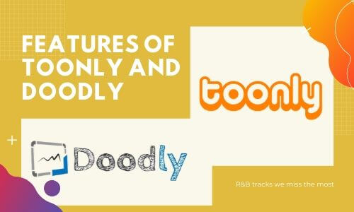 Features of Toonly and Doodly